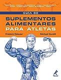 Guia de Suplementos Alimentares para Atletas - 8520427502