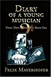 Diary of a Young Musician, Felix Mayerhofer, 1600021980