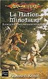 Lancedragon - Séquence des premiers peuples, tome 4 : La nation minotaure par Knaak