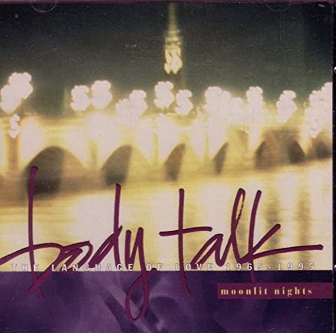 Body Talk: Moonlit Nights (The Language of Love 1965-1995) (Love Songs Aretha Franklin)