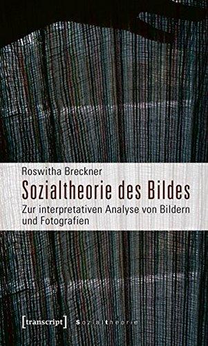 sozialtheorie-des-bildes-zur-interpretativen-analyse-von-bildern-und-fotografien