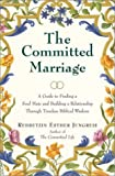 The Committed Marriage, Esther Jungreis and Rebbetzin Jungreis, 0066213746