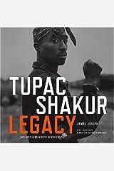 Tupac Shakur Legacy Hardcover