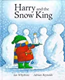 Harry and the Snow King, Ian Whybrow and Adrian Reynolds, 1899607854