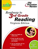 Roadmap to 3rd Grade Reading, Virginia Edition, Princeton Review Staff, 0375755756