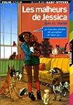 MALHEURS DE JESSICA (BABY-SITTERS 22)...