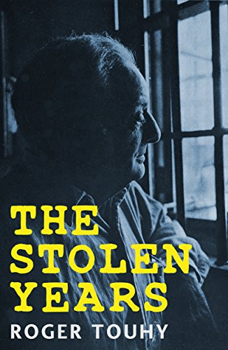 The Stolen Years by Roger Touhy and Ray Brennan