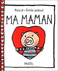 Ma maman par  Rascal