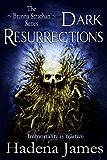 Dark Resurrections: Book 3 in The Strachan Series (The Brenna Strachan Series)