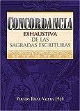 img - for Concordancia de las sagradas escrituras/ Agreement of the Sacred Scriptures (Spanish Edition) book / textbook / text book