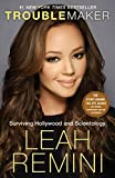 """Troublemaker Surviving Hollywood and Scientology"" av Leah Remini"