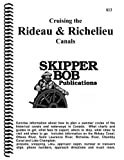 Cruising the Rideau and Richelieu Canals, Robert D. Reib, 0966220862