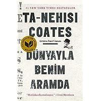 Dünyayla Benim Aramda: New York Times Bestseller