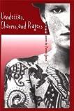 Vendettas, Charms, and Prayers, Pamela Gemin, 0898231957
