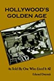 Hollywood's Golden Age, Edward Dmytryk, 0971457042