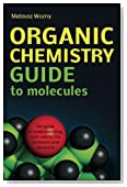 Organic Chemistry Guide to Molecules