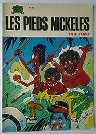 Les Pieds Nickelés en Guyane (Les Pieds Nickelés) par Roland de Montaubert