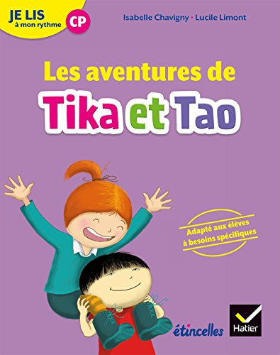Etincelles - Lecture CP Éd. 2018 - Je lis à mon rythme - Les aventures de Tika et Tao - Recueil
