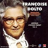 Lorsque L'Enfant Parait 3 1908-1988 by Dolto, Francoise (2006-08-24?