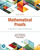 Mathematical Proofs: A Transition to Advanced Mathematics (4th Edition)