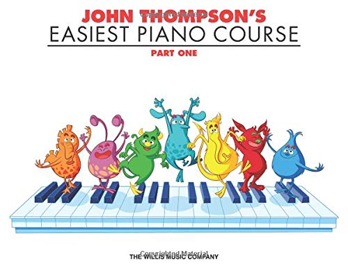 John Thompson's Easiest Piano Course Part 1 Easiest Piano Course Part