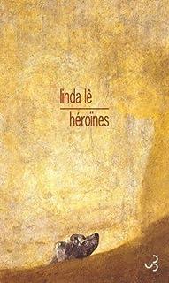 Héroïnes : un rêve éveillé, Lê, Linda