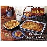 Good Old Days Bread Pudding, 5 Pound -- 4 per case.