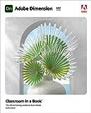 Adobe Dimension Classroom in a Book