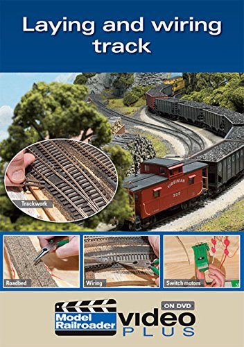 - Laying and Wiring Track for a Model Railroad [DVD] [2014]