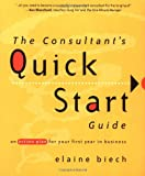 The Consultant's Quick Start Guide, Elaine Biech, 0787956678