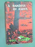 img - for A Handful of Ashes book / textbook / text book