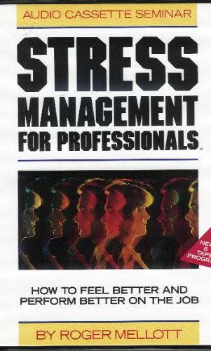 Stress Management for Professionals: Staying Balanced Under Pressure by Brand: Career Track Pubns