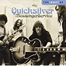 The Best Of Quicksilver Messenger Service�