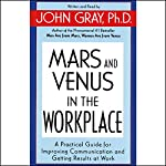 Mars and Venus in the Workplace | John Gray
