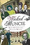 Wicked Muncie