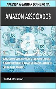 Aprenda Ganhar Dinheiro na Amazon Associados