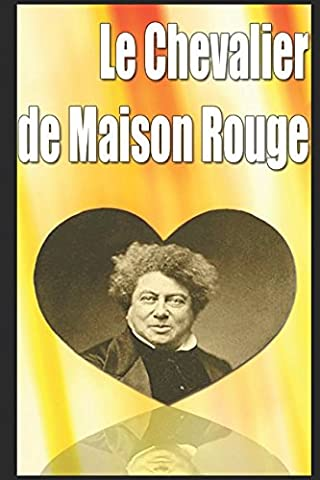 Le Chevalier de Maison-Rouge (French Edition) (Contacts French Book)