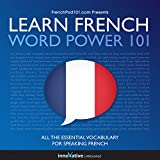 Learn French: Word Power 101: Absolute Beginner French #33