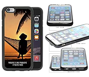 Paradise Quote With Sunset View And Hammock Rubber Silicone TPU Cell Phone Case Apple iPhone 6 (4.7 INCH SCREEN)
