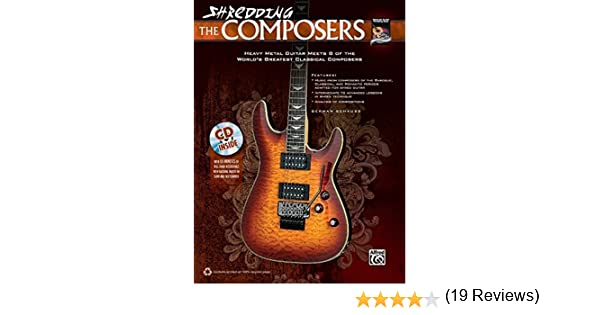 Amazon.com: Shredding the Composers: Heavy Metal Guitar Meets 8 of the Worlds Greatest Classical Composers (Book & CD) (Shredding Styles) (0038081441467): ...