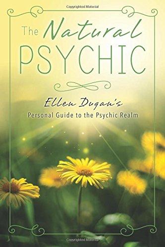 The Natural Psychic: Ellen Dugan
