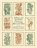 img - for Folklore and Symbolism of Flowers, Plants and Trees (Dover Pictorial Archive) book / textbook / text book