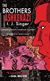 Front cover for the book The Brothers Ashkenazi by Israel Joshua Singer