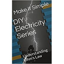 DIY Electricity Series: Understanding Ohm's Law