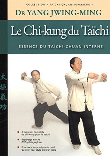 Le Chi-kung du taichi, Essence du Taïchi-chuan interne