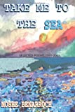 Take Me to the Sea, Moshe Benarroch, 059520578X