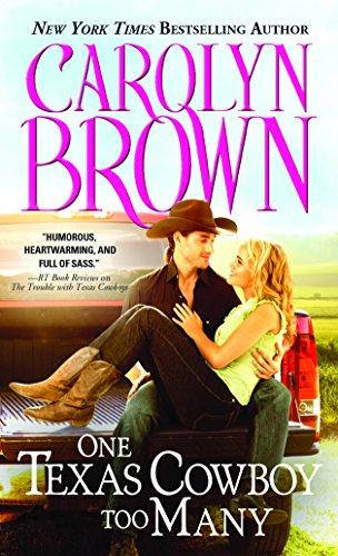 (One Texas Cowboy Too Many (Burnt Boot, Texas))