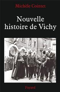 Nouvelle histoire de Vichy, 1940-1945, Cointet, Michèle