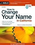 img - for By Lisa Sedano - How to Change Your Name in California (Fourteenth Edition) (2014-02-11) [Paperback] book / textbook / text book