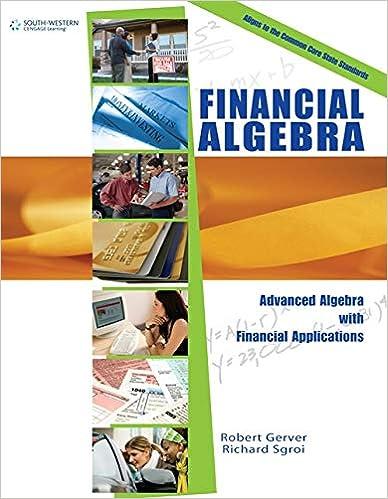 Financial Algebra Gerver Robert K Sgroi Richard J 9780538449670 Amazon Com Books